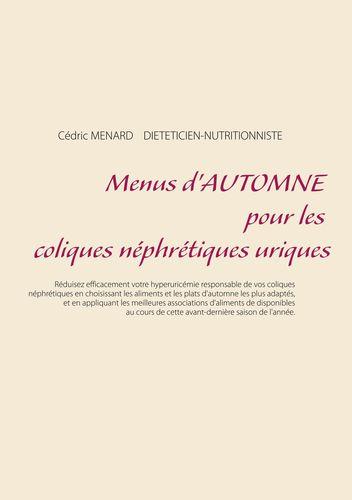 Menus d'automne pour les coliques néphrétiques uriques