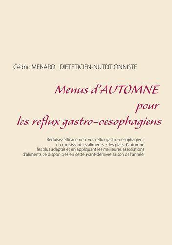 Menus d'automne pour les reflux gastro-oesophagiens