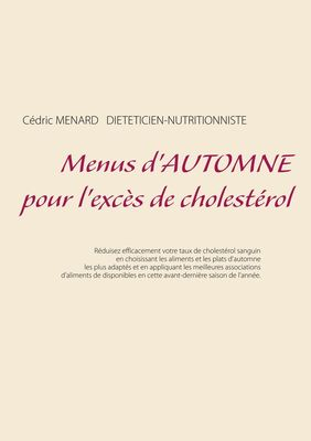 Menus d'automne pour l'excès de cholestérol
