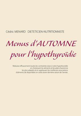 Menus d'automne pour l'hypothyroïdie