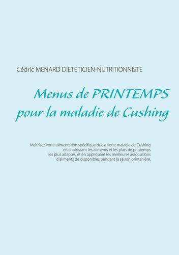 Menus de printemps pour la maladie de Cushing