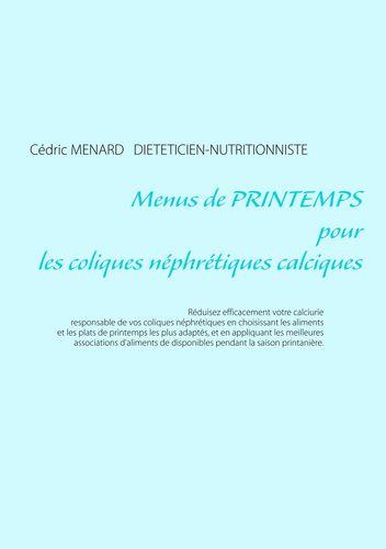 Menus de printemps pour les coliques néphrétiques calciques