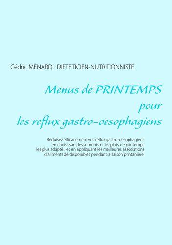 Menus de printemps pour les reflux gastro-oesophagiens