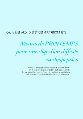 Menus de printemps pour une digestion difficile ou dyspepsies
