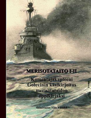 Merisotataito I-II
