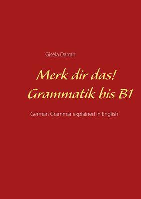 Merk dir das! Grammatik bis B1