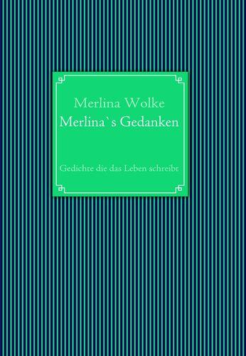 Merlina`s Gedanken