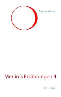 Merlin's Erzählungen II