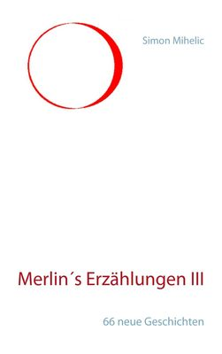 Merlin's Erzählungen III
