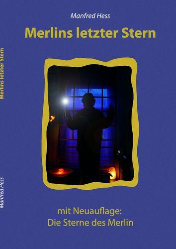 Merlins letzter Stern