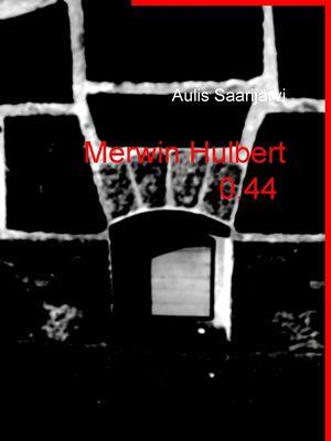 Merwin Hulbert 0.44