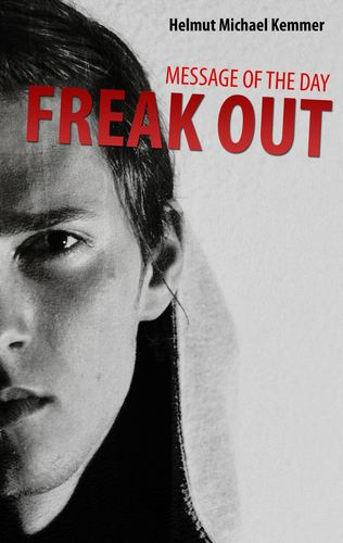 Message of the Day - Freak Out