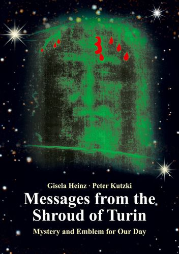 Messages from the Shroud of Turin