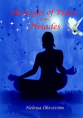Messages of Peace from the Pleiades