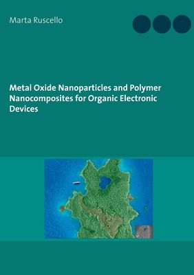 Metal Oxide Nanoparticles and Polymer Nanocomposites for Organic Electronic Devices