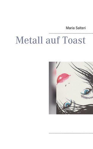 Metall auf Toast