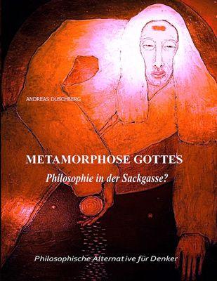 Metarmorphose Gottes