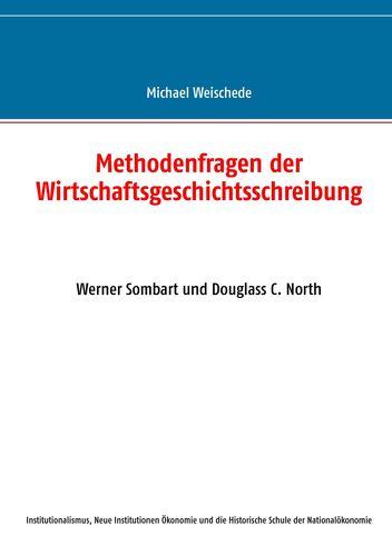 Methodenfragen der Wirtschaftsgeschichtsschreibung
