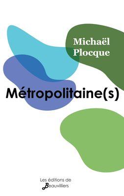 Métropolitaine(s) (illustré)
