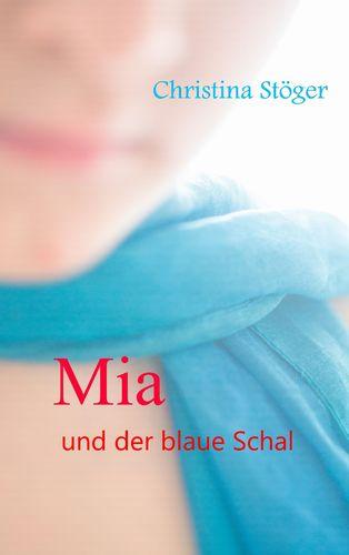 Mia und der blaue Schal
