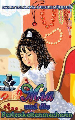 Mia und die Perlenkettenmacherin