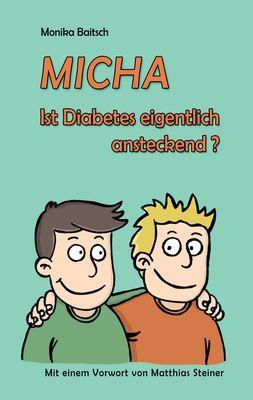 MICHA - Ist Diabetes eigentlich ansteckend?
