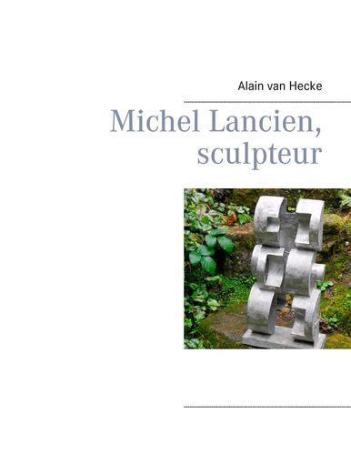 Michel Lancien, sculpteur