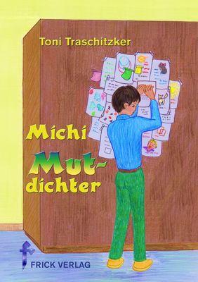 Michi Mutdichter