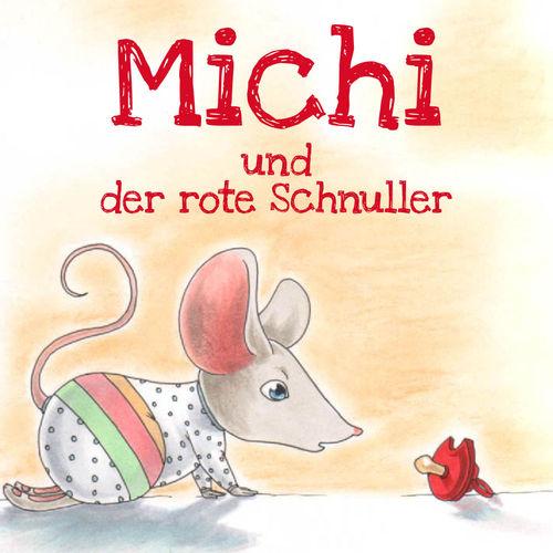 Michi und der rote Schnuller