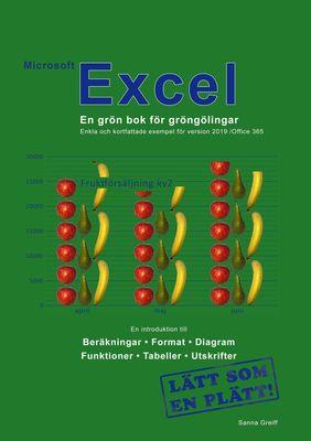 Microsoft Excel - En grön bok för gröngölingar