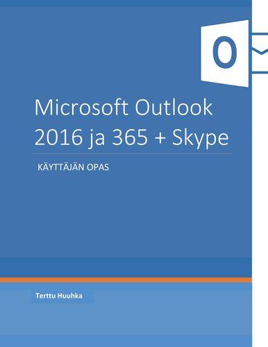 Microsoft Outlook 2016 ja 365 + Skype