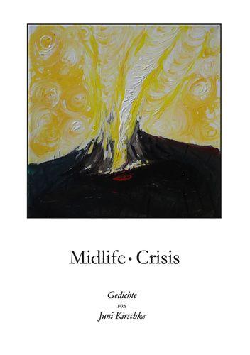 Midlife Crisis / Und plötzlich sagst du: Es ist aus!