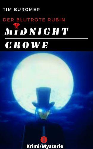 Midnight Crowe/ Der Meisterdieb