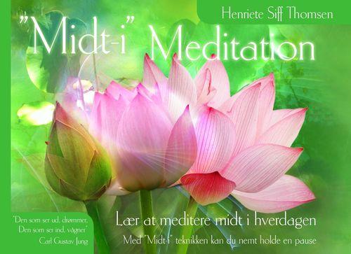 """""""Midt-i"""" Meditation"""