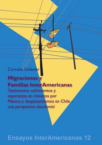 Migraciones y Familias InterAmericanas
