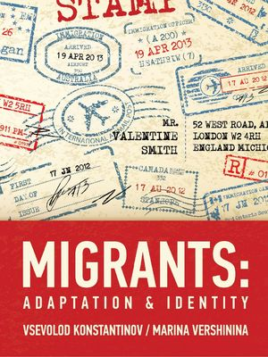 Migrants: Adaptation and identity