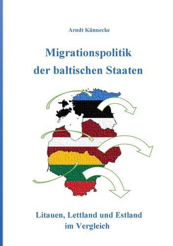Migrationspolitik der baltischen Staaten
