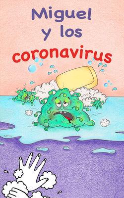 Miguel y los coronavirus