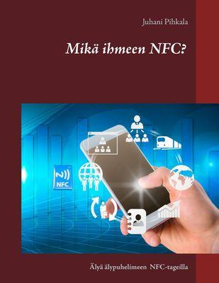 Mikä ihmeen NFC?