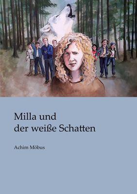 Milla und der weiße Schatten
