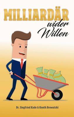 Milliardär wider Willen