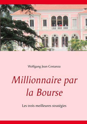 Millionnaire par la Bourse