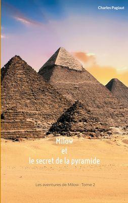 Milow et le secret de la pyramide