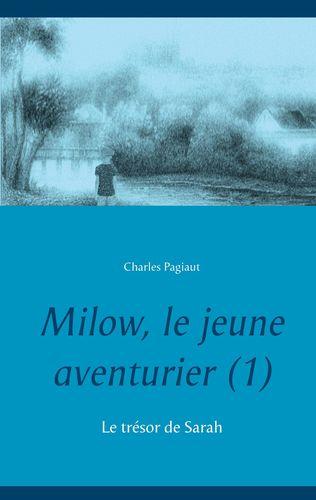 Milow, le jeune aventurier (1)