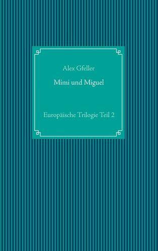 Mimi und Miguel