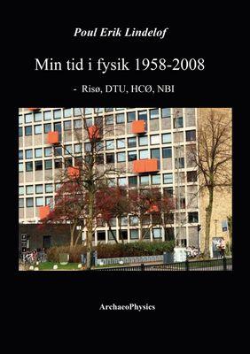 Min tid i fysik 1958-2008