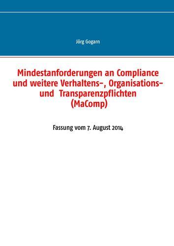 Mindestanforderungen an Compliance und weitere Verhaltens-, Organisations- und  Transparenzpflichten (MaComp)