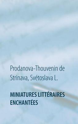 Miniatures littéraires enchantées