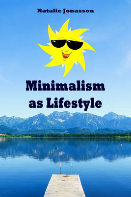 Minimalism as Lifestyle
