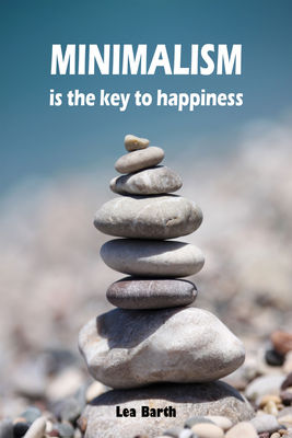 Minimalism is the key to happiness